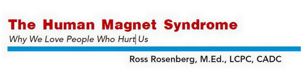 the human magnet syndrome why we love people who hurt us